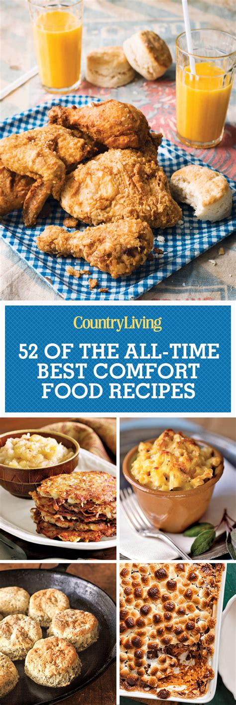 country comfort food 52 easy comfort food recipes best southern comfort food