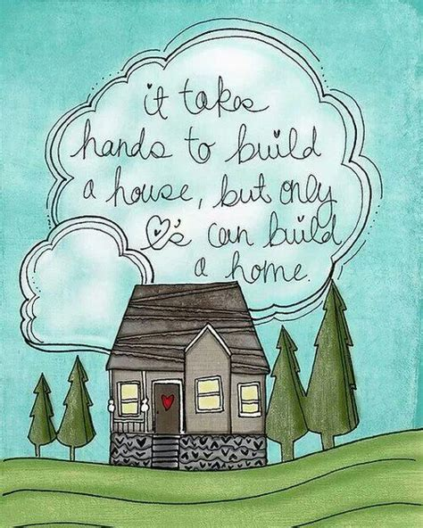 home building quotes quotesgram building a house quotes quotesgram