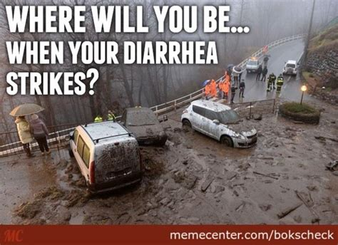 Diarrhea Meme - diarrhea memes best collection of funny diarrhea pictures
