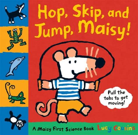 if you jump books hop skip and jump maisy a maisy maisy books