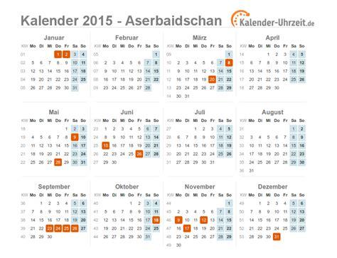 Bersicht Kalender 2015 Feiertage 2015 Aserbaidschan Kalender 220 Bersicht