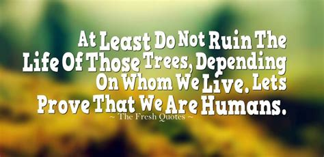 72 Environment Quotes Amp Slogans Save Our Beautiful Earth