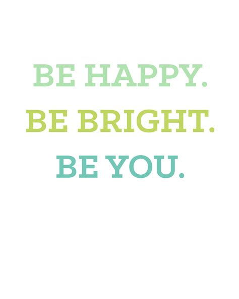 Be Free Be Happy Be Oh So Lovely Blog Be Happy Be Bright Be You Free