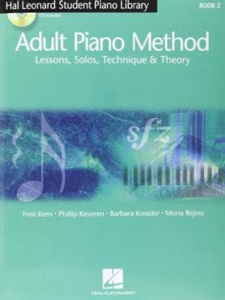 piano lessons book 2 hal leonard hal leonard piano method book 2 lessons solos