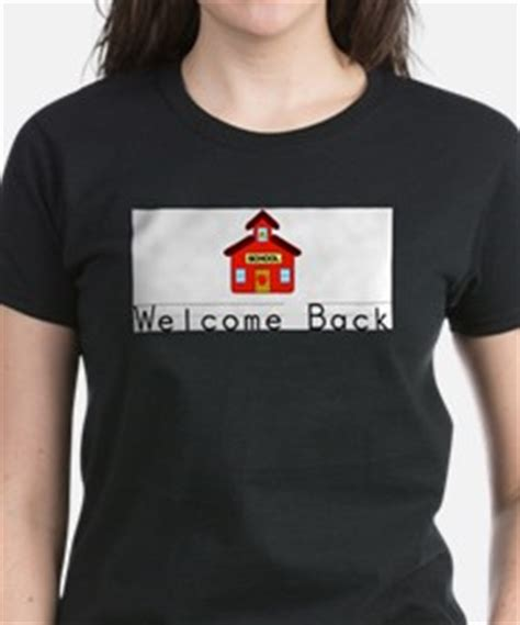 Tshirt Welcome Back welcome back t shirts shirts tees custom welcome back