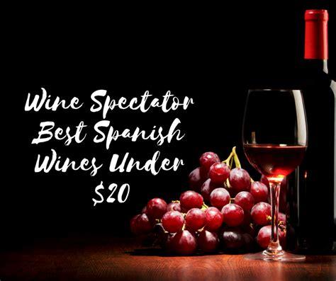 best rioja wines wine spectator best wines 20 rioja wine