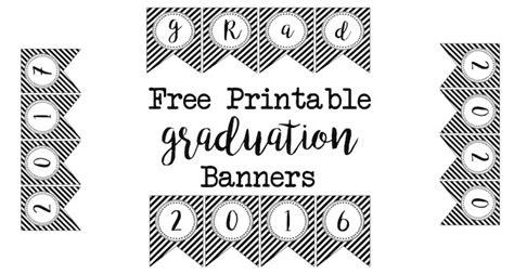 printable graduation banner templates graduation banner free printables paper trail design