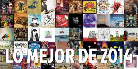 lista peliculas buenas 2014 el 237 tico las mejores lista de los mejores bailables 2014 los mejores discos de 2014 listamundial