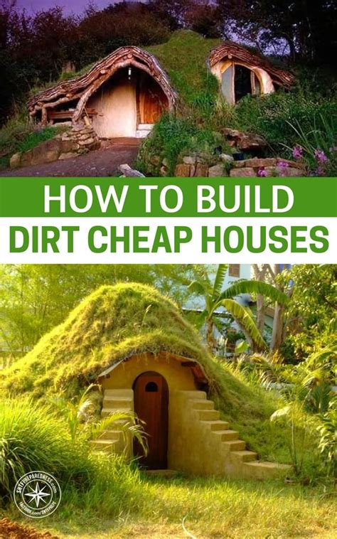 how to build a house cheap how to build dirt cheap houses