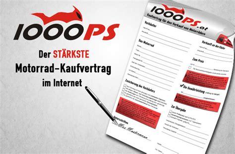 Kaufvertrag Motorrad Neu by Motorrad News 1000ps Motorrad Kaufvertrag 1000ps At