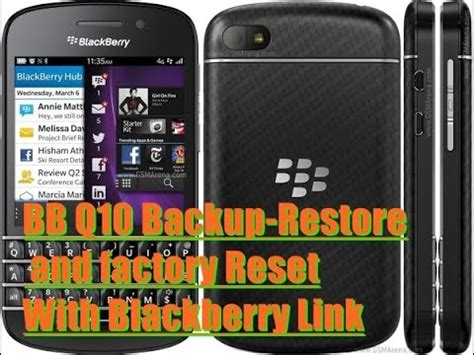 reset blackberry q10 blackberry q10 backup restore and factory reset with