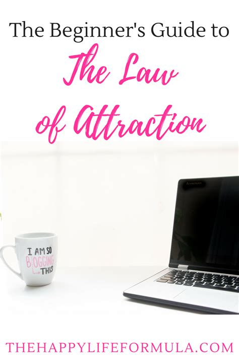 The Beginner S Guide To The Law Of Attraction The Happy