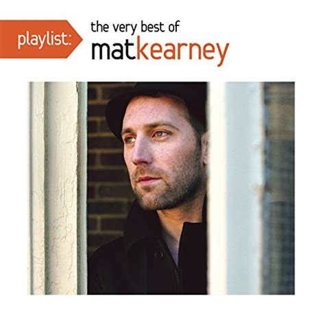 Best Mat Kearney Songs by Mat Kearney Albums Zortam