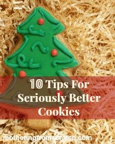 10 cookie tips for seriously better cookies mothering