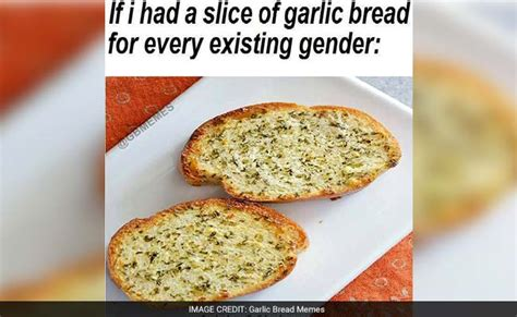 Garlic Bread Meme - the internet is warring over a photo of garlic bread you