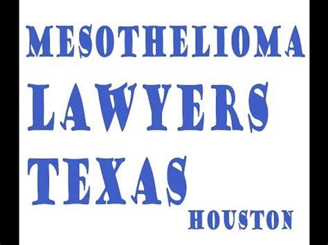 Mesothelioma Attorney Houston by Mesothelioma Lawyers Mesothelioma Attorney