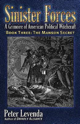 a secret history of witches the secret a grimoire of american political