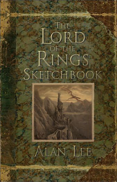 barnes and noble sketchbook the lord of the rings sketchbook by alan hardcover