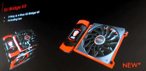 what is the best fan that blows cold air msi to release 3 and 4 way sli bridges with mounted fan