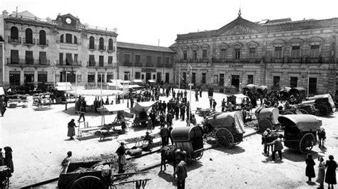 fotos antiguas alcazar de san juan plaza de alc 225 zar de san juan en d 237 a de mercado ediciones