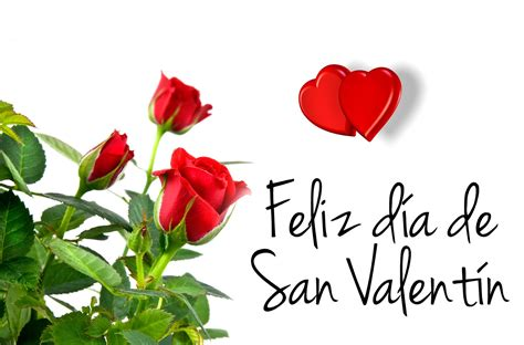 feliz dia d san valentin feliz dia de san valentin feliz dia y amistad