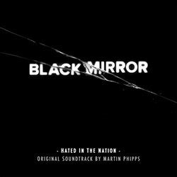 black mirror hated in the nation review black mirror hated in the nation soundtrack 2013