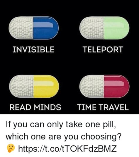 which are you invisible teleport read minds time travel if you can only take one pill which one are