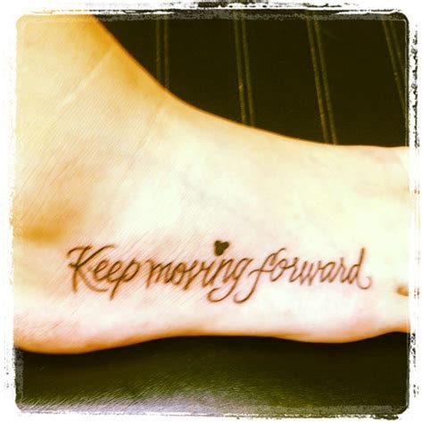 forward tattoo the gallery for gt keep moving forward quote