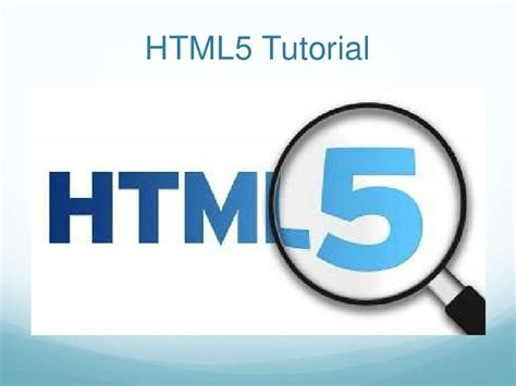 html5 tutorial html5 tags and elements tutorial