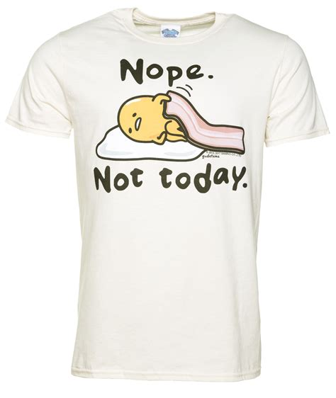 Gudetama Tshirt by S Gudetama Nope Not Today Ecru T Shirt