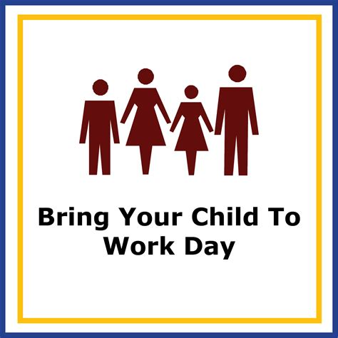 bring your to work day bring your child to work day lunch