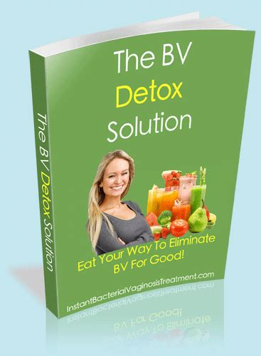 The Detox Solution by Hydrogen Peroxide And Bacterial Vaginosis The Ultimate Bv