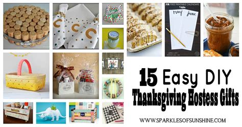 hostess gift ideas for dinner 15 easy diy thanksgiving hostess gifts sparkles of sunshine
