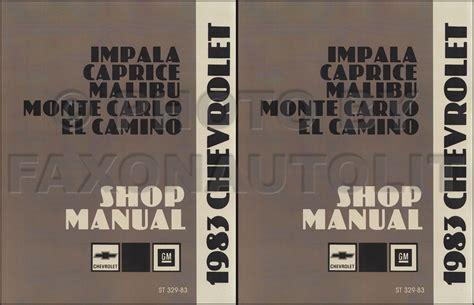 chevy impala chevrolet monte carlo repair shop manual 2006 2011 1983 chevy repair shop manual reprint impala caprice monte carlo el camino set