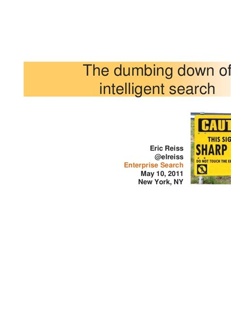 Intelligent Search The Dumbing Of Intelligent Search