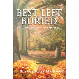 pen 33 a ewer grens thriller books pen l publishing best left buried by blanche day manos