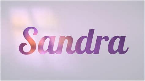 el significado de nombre sandra significado de sandra nombre espa 241 ol para tu bebe ni 241 o o