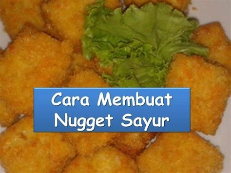 download video cara membuat nugget ayam full download resep nugget ayam sayuran wortel untuk