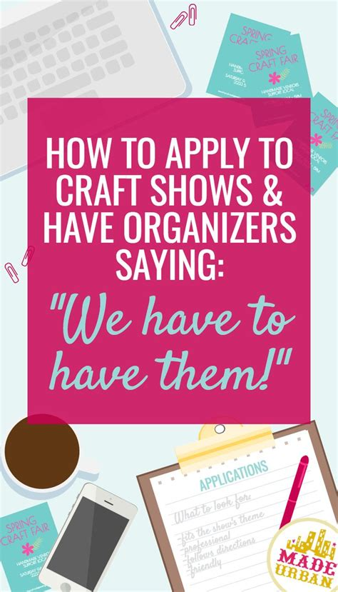 how to get a to your how to get accepted to your favorite craft show never get turned for a craft