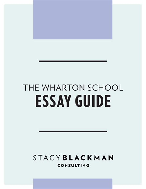 Wharton Mba Essay Timps by Wharton School Essay Guide Blackman Consulting