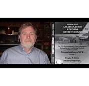 Doug Horne Talks About JFKs Autopsy  YouTube