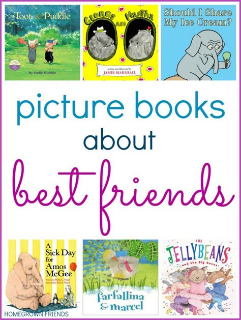 picture books about friendship picture books about best friends homegrown friends