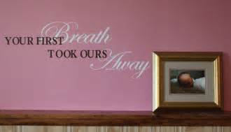 Nursery Quotes Wall Decals Baby Nursery Wall Sticker Decal Quote Saying Your Breath Quotes