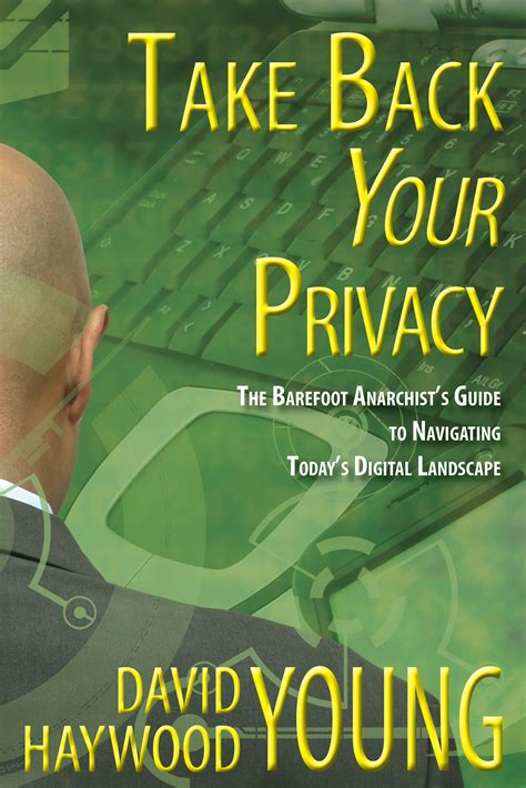 privacy and how to get it back curious reads books take back your privacy caveat lector