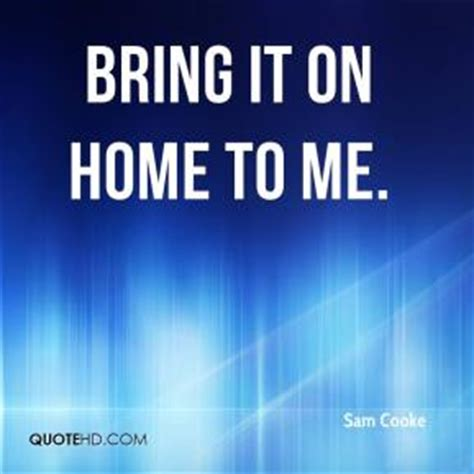 sam cooke quotes quotehd