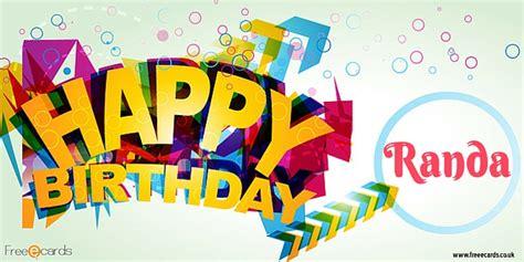 Free Birthday Cards For Happy Birthday Randa Free Ecards