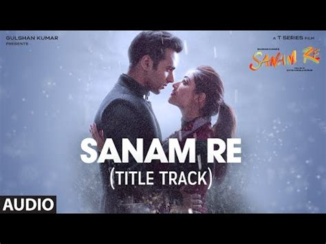 download free mp3 from sanam re sanam re full audio song title track pulkit samrat yami