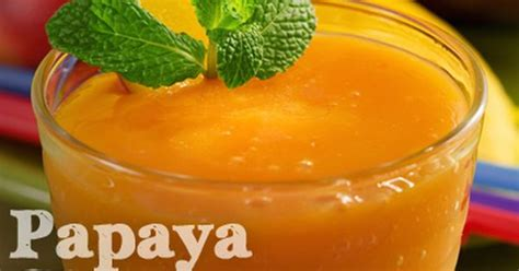 Papaya Detox Drink by Give Your Taste Buds A Treat With This Delicious