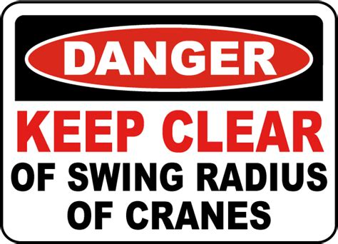 dangers of swinging keep clear of swing radius of crane sign e2800 by
