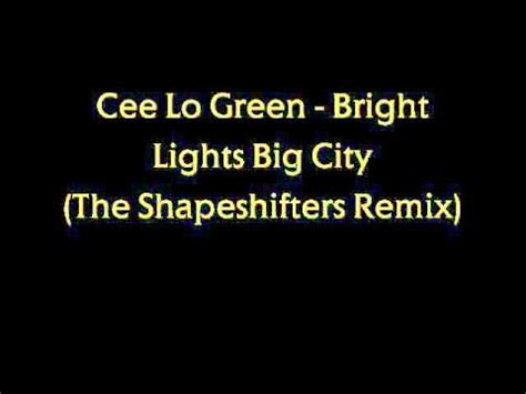 cee lo green bright lights bigger city bright lights